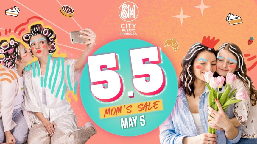 5.5 Sale for Moms at SM City PuertoPrincesa