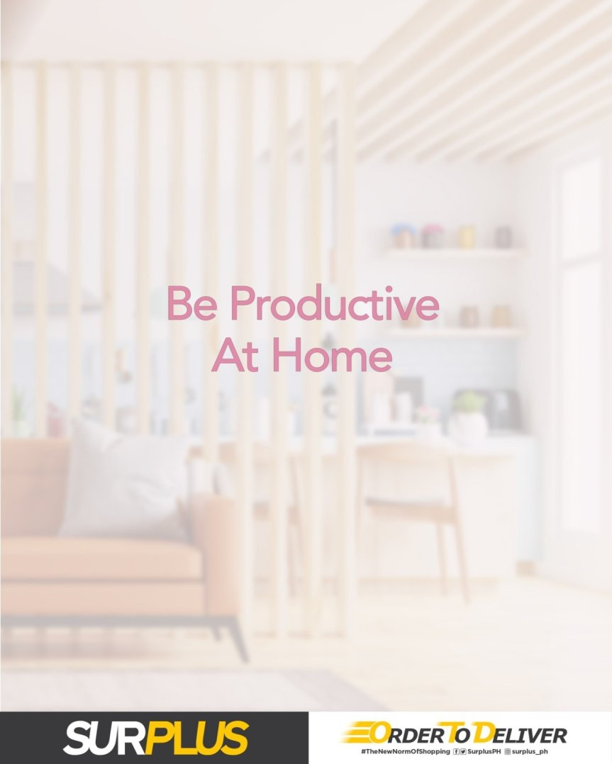 Be Productive at Home withSurplus